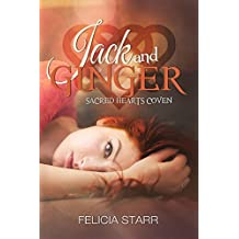 Jack and Ginger (Sacred Hearts Coven Book 3)
