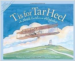 Descargar Libros De (text)o T Is For Tar Heel: A North Car Formato Epub Gratis