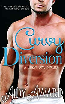 Curvy Diversion (Curvy Love Book 1) by [Award, Aidy]