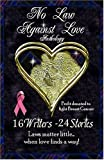 No Law Against Love, Leanne Burroughs and Diane White, 0974624934