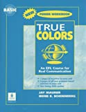 True Colours : An EFL Course for Real Communication, Blackwell, Angela, 0131846051
