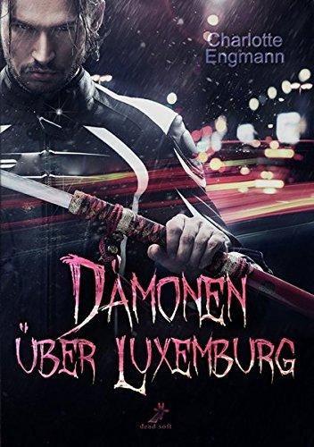 Dämonen über Luxemburg
