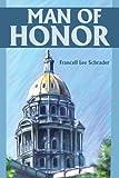 Man of Honor, Francell Lee Schrader, 0595225950