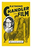 Raymond Chandler and Film, William Luhr, 0804425566