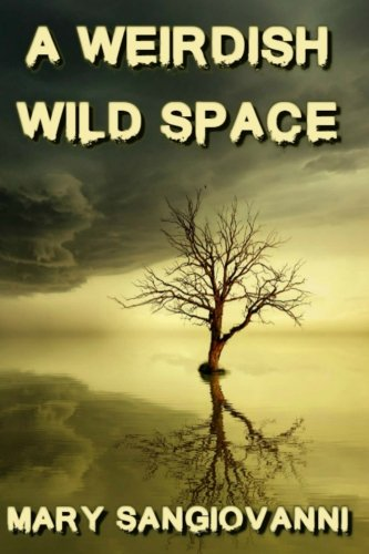A Weirdish Wild Space