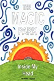 The Magic Park Inside My Head, Hywel Rhobet Vaughan, 1847535569