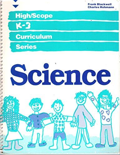 Science: Field Test Edition (High/Scope K-3 Curriculum Series)