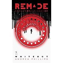 Whiteout (ReMade Season 1 Episode 9)