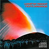 Night Passage (French Import) By Weather Report (0001-01-01)