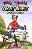 Ready, Freddy! #7: Yikes Bikes!