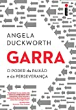 img - for Garra. O Poder da Paix o e da Perseveran a (Em Portuguese do Brasil) book / textbook / text book