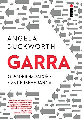 Garra. O Poder da Paixão e da Perseverança (Em Portuguese do Brasil)