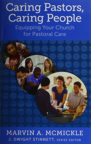 Caring Pastors, Caring People: Equipping Your Church for Pastoral Care (Living Church) (Best Care At Lower Cost)