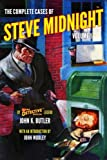 The Complete Cases of Steve Midnight, Volume 1 (The Dime Detective Library)