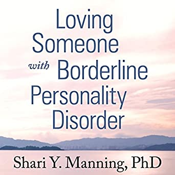 Amazon com: Loving Someone with Borderline Personality