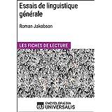 Essais de linguistique générale de Roman Jakobson: Les Fiches de lecture d'Universalis