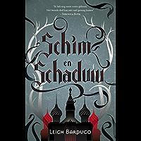 Schim & Schaduw (De Grisha Book 1)