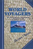 img - for World Voyagers (IPPY and Indie Book Awards Winner) The True Story of a Veterinarian a Renaissance Man and Stewart the Cat (English) book / textbook / text book