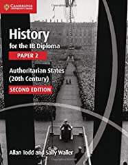 Comprehensive second editions of History for the IB Diploma Paper 2, revised for first teaching in 2015. This coursebook covers Paper 2, World History Topic 10: Authoritarian States (20th century) of the History for the IB Diploma syllabus fo...