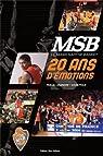 Msb 20 ans d'émotions par Legendre