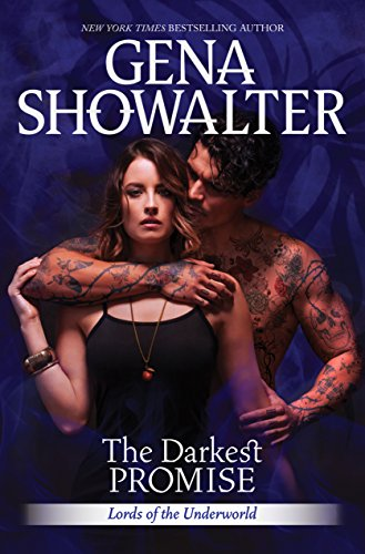 The Darkest Promise: A Dark, Demonic Paranormal Romance (Lords of the Underworld) by [Showalter, Gena]
