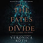 The Fates Divide | Veronica Roth