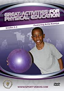 Great Activities for Physical Education: Grades 3-5 featuring Artie Kamiya
