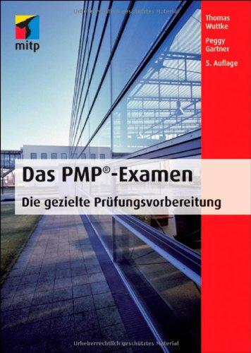 Das PMP-Examen: Die gezielte Prüfungsvorbereitung