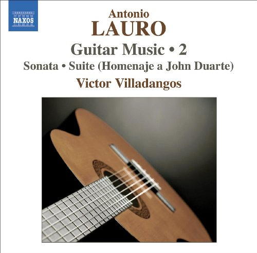 Lauro: Guitar Music, Vol. 2 - Sonata / 4 Estudios / Suite