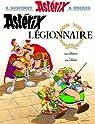 Astérix, tome 10 : Astérix légionnaire par Goscinny