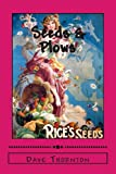 Seeds and Plows, Dave Thornton and Lyman White, 1489508449
