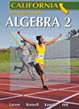 Holt McDougal Larson Algebra 2 California: Student Edition 2007