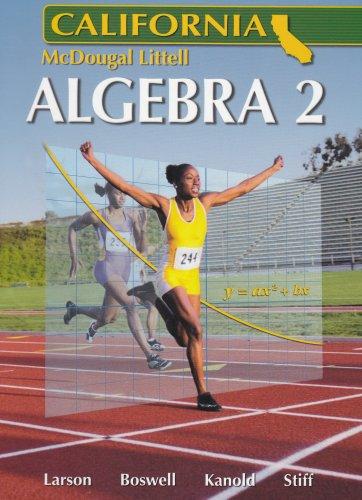 Holt McDougal Larson Algebra 2: Student Edition 2007