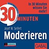 30 Minuten fAÆ'A¼r professionelles Moderieren. CD