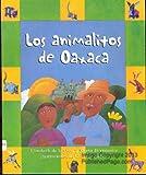 Los animalitos de Oaxaca, Rigby, 0757817289