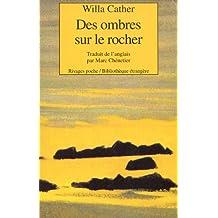 DES OMBRES SUR LE ROCHER