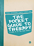 The Pocket Guide to Therapy: A 'How to'of the Core Models