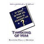 Thinking of Him | Rev. Paula J. Behrens