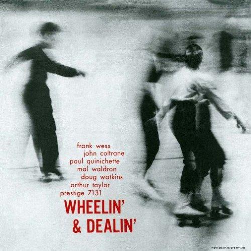 ジョン・コルトレーン / Wheelin' and Dealin'