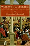 "Christopher I. Beckwith, ""Warriors of the Cloisters: The Central Asian Origins of Science in the Medieval World (Princeton University Press, 2012)"