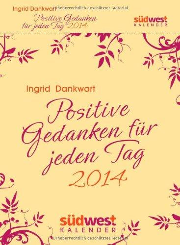 positive-gedanken-fr-jeden-tag-2014-textabreisskalender