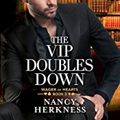 The VIP Doubles Down: Wager of Hearts, Book 3 | Nancy Herkness