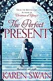 The Perfect Present by  Karen Swan in stock, buy online here