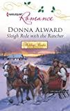 Sleigh Ride with the Rancher (Holiday Miracles Book 2)