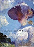 The Art of Frank W. Benson, Faith Andrews Bedford, 0883891166