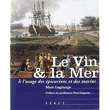 Vin & la mer (Le)