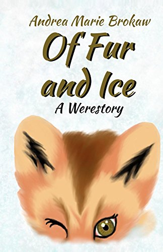 Of Fur and Ice: A Werestory ()