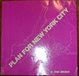 Plan for New York City Vol. 2 : Bronx, New York City Planning Commission, 0262640058