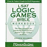 The PowerScore LSAT Logic Games Bible Workbook (text only) Workbook edition by D. M. Killoran
