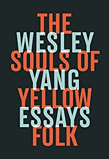 Book Cover: The Souls of Yellow Folk: Essays